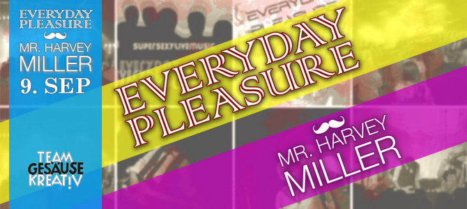 Everyday Pleasure und Mr. Harvey Miller live in Admont